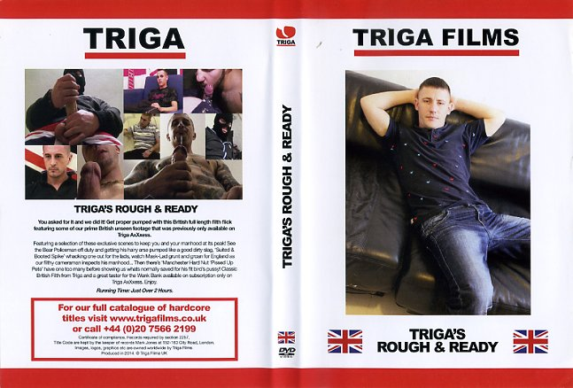 Triga's Rough & Ready Triga Films