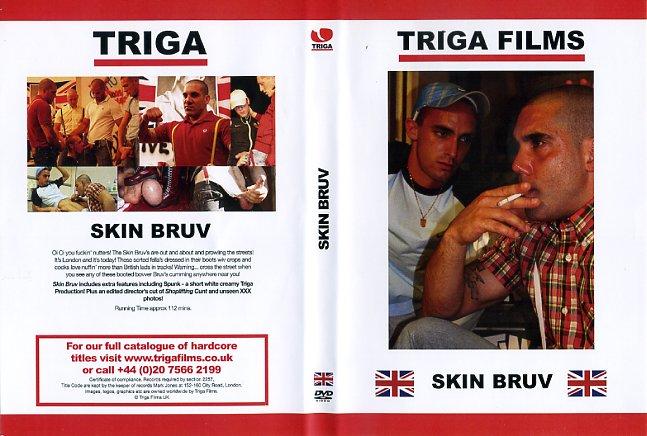 Skin BruvTriga Films