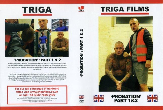 Probation 1 + 2 Triga Films