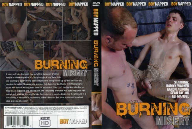 Burning Misery Boynapped