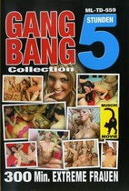 Gang Bang Collection (5 Hours)