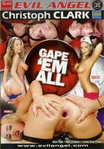 Gape 'Em All 1