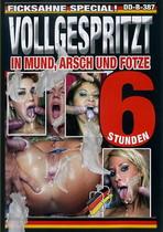 Vollgespritz (6 Hours)