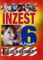 Inzest: Sex In Der Familie (6 Hours)