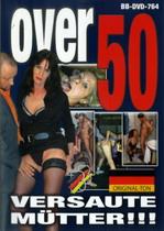 Over 50: Versaute Mutter!