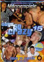 Guys Go Crazy 15: Mannerspiele