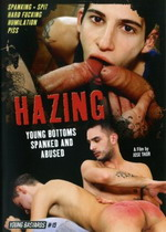 Hazing: Young Bottoms Spanked And Abused