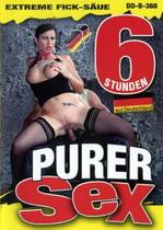 Purer Sex: Extreme Fick Saue (6 Hours)