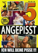 Angepisst (5 Hours)