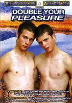 Double Your Pleasure