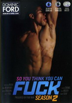 So You Think You Can Fuck: Season 2 (3 Dvds)