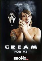 Cream For Me
