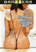Rubbing Down A Horny Slut 1
