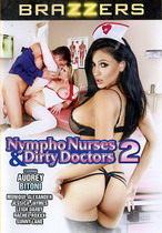 Nympho Nurses & Dirty Doctors 2