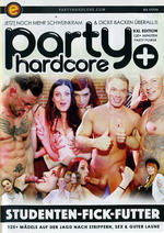 Party Hardcore Plus: Studenten-Fick-Futter