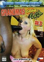 Grandmas Gone Black 3