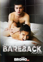 Johnny Goes Bareback Again!