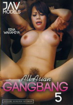 All Asian Gangbang 5