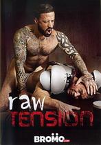 Raw Tension