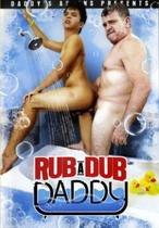 Rub A Dub Daddy