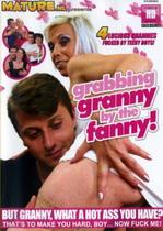 Grabbing Granny By The Fanny!
