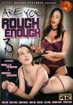 Are You Rough Enough 3