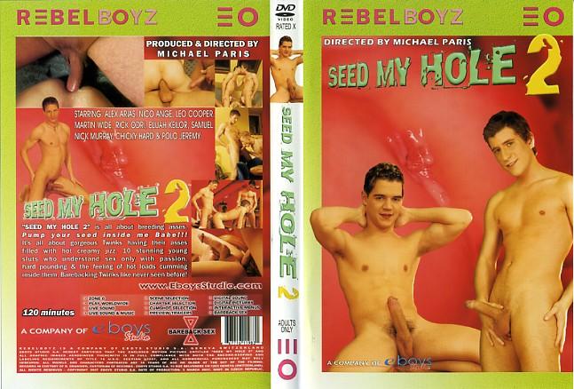 Seed my hole 2 porn