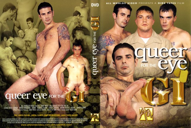 Queer eye of the gi all worlds video gay porn dvd