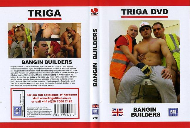 Bangin BuildersTriga Films