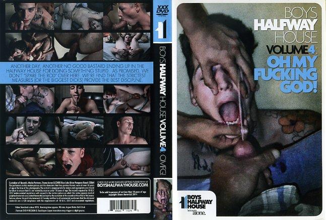 Boys Halfway House 4: Oh My Fucking God!Boys Halfway House