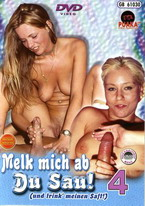 Melk Mich Ab Du Sau 4