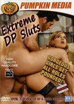 Extreme DP Sluts 1