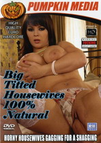 Big Titted Housewives: 100% Natural