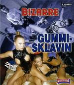 Gummi-Sklavin