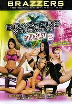 Brazzers Worldwide: Budapest 2