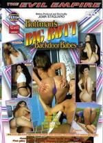 Buttman's Big Butt Backdoor Babes 1