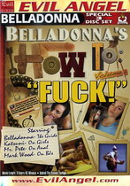 Belladonna's How To Fuck (3 Dvds)