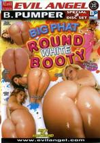 Big Phat Round White Booty (2 Dvds)