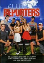 Slutty Reporters