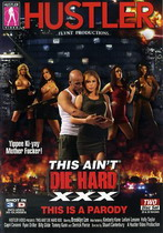 This Ain't Die Hard XXX: This Is A Parody (2 Dvds)