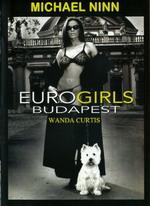 EuroGlam Budapest 1: Wanda Curtis