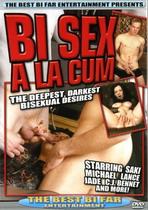 Bi Sex A La Cum