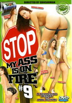 Stop My Ass Is On Fire 09