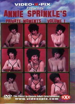 Annie Sprinkle's Private Moments 1
