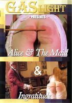 Alice & The Maid + Ingratitude