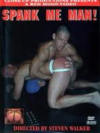 Spank Me Man!