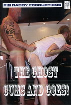 The Ghost Cums And Goes