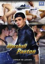 Marshall Paxton: Kiffeur De Lascars!