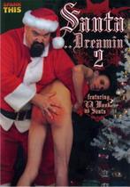 Santa Dreamin' 2