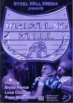 Wrestling Steel